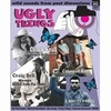 UGLY THINGS