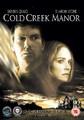 COLD CREEK MANOR  (DVD)