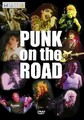 PUNK ON THE ROAD (DVD)