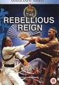 REBELLIOUS REIGN  (DVD)