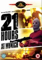 21 HOURS AT MUNICH (DVD)