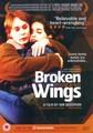 BROKEN WINGS  (DVD)