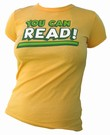 VINTAGEVANTAGE - YOU CAN READ GIRLIE SHIRT