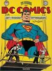 75 JAHRE DC COMICS: DIE KUNST, MODERNE MYTHEN ZU SCHAFFEN