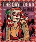 2 x THE DAY OF THE DEAD - EL DIA DE LOS MUERTOS