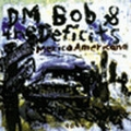 DM BOB AND THE DEFICITS - Mexico Americano