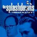 SPLASHDOWNS - THE SPACE ACT