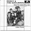 PERCY AND THE GAOLBIRDS - Who Can Help Me