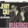 JERRY COLE AND HIS SPACEMEN - WILD STRINGS!