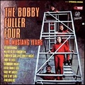 BOBBY FULLER FOUR - The Mustang Years