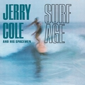 JERRY COLE AND HIS SPACEMEN - Surf Age