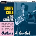 JERRY COLE AND THE STINGERS - Guitars A Go-Go!