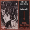 FALLEN ANGELS - Who Do You Love