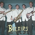 BELAIRS - Mr. Moto - The Origins Of Surf Music 1960 - 1963