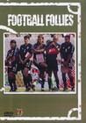 1 x FOOTBALL FOLLIES