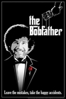 BOB ROSS POSTER THE BOBFATHER