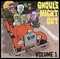 x VARIOUS ARTISTS - GHOUL'S NIGHT OUT VOL. 1