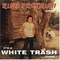 x RUDI PROTRUDI - IT'S A WHITE TRASH THING