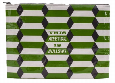Jumbo Zipper Tasche - This Meeting Is Bullshit