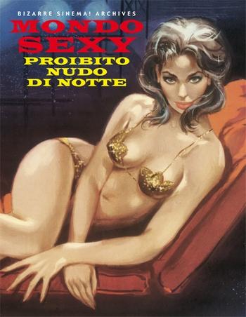 BIZARRE SINEMA - MONDO SEXY PROIBITO NUDO DI NOTTE