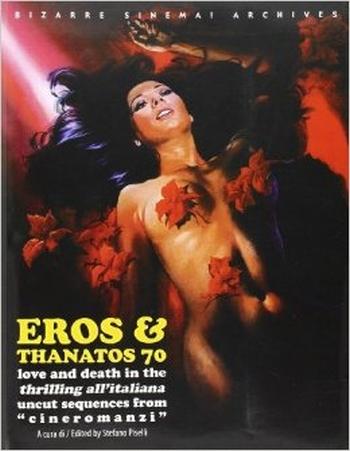 Bizzare Sinema - Eros & Thanatos 70