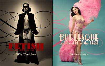 Burlesque and the Art of the Teese - Dita von Teese