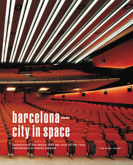 BARCELONA - CITY IN SPACE (Mit Führer)