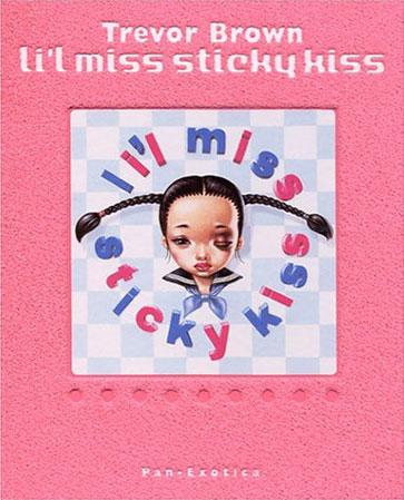 Li'l Miss Sticky Kiss