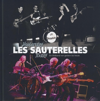 Les Sauterelles - Yesterday Today