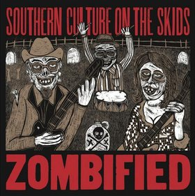 SOUTHERN CULTURE ON THE SKIDS - Zombified