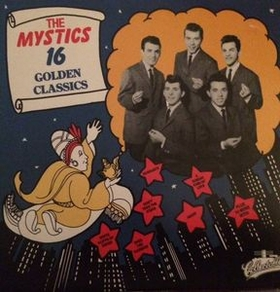 The Mystics - The Mystics 16 Golden Classics