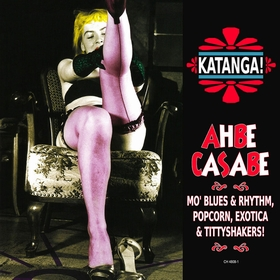 VARIOUS ARTISTS - Katanga! Ahbe Casabe