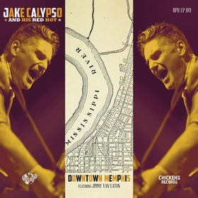 JAKE CALYPSO AND HIS RED HOT - Downtown Memphis
