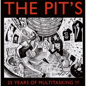 VARIOUS ARTISTS - The Pits - 25 Years Of Multitasking