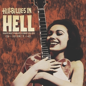 VARIOUS ARTISTS - Hillbillies In Hell Vol. 9