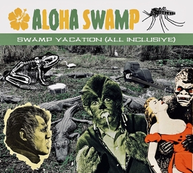 ALOHA SWAMP - Swamp Vacation - All Inclusive