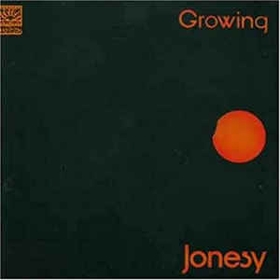 JONESY - Growing
