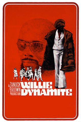 Blaxploitation Movies - Willie Dynamite