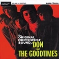 DON AND THE GOODTIMES - The Original Northwest Sound Of
