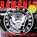 1 x RAMONES - YOU DON'T COME CLOSE - LIVE IN BREMEN