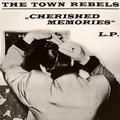 1 x TOWN REBELS - CHERISHED MEMORIES