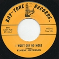 1 x EUGENE JEFFERSON - I WON'T CRY NO MORE