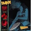 2 x VARIOUS ARTISTS - TABU! VOL. 4