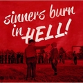 1 x VARIOUS ARTISTS - SINNERS BURN IN HELL VOL. 1