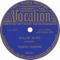 1 x ROBERT JOHNSON - WALKIN' BLUES