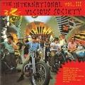 1 x VARIOUS ARTISTS - INTERNATIONAL VICIOUS SOCIETY VOL. 3