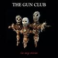 1 x GUN CLUB - IN MY ROOM