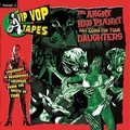 1 x VARIOUS ARTISTS - THE VIP VOP TAPES VOL. 2 - THE ANGRY RED PLANET HAS COME FOR YOUR DAUGHTERS