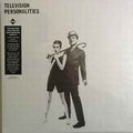 1 x TELEVISION PERSONALITIES - ...AND DON'T THE KIDS JUST LOVE IT