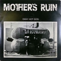 1 x MOTHER'S RUIN - DANY HOT DOG